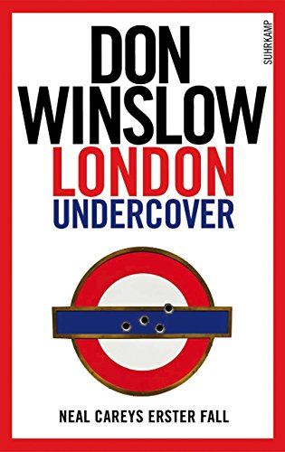 Don Winslow: London Undercover